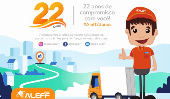 Grupo Aleff • 22 anos de compromisso com você