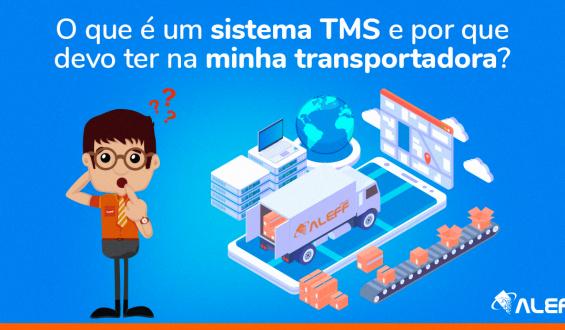 O que é um Sistema TMS e por que devo ter na minha transportadora?