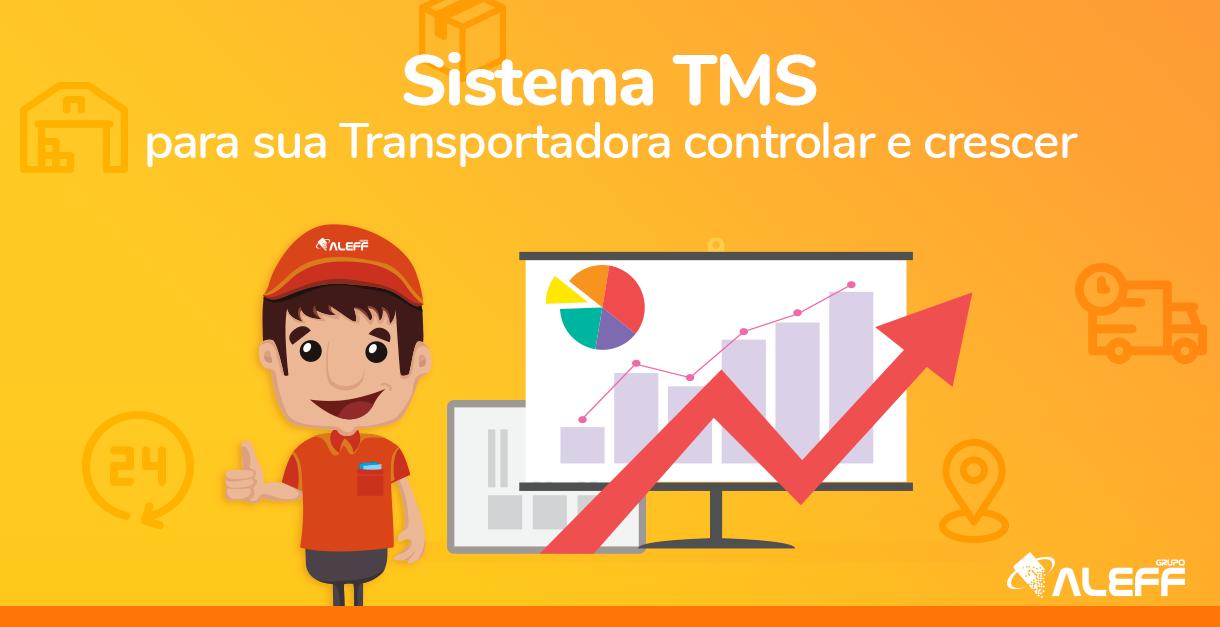 Sistema TMS: Controlar para crescer